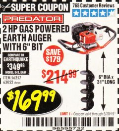 "Harbor Freight Coupon 2HP GAS POWERED EARTH AUGER W/6"" BIT Lot No. 56257,63022 Valid Thru: 6/30/19 - $169.99"