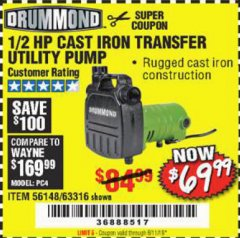 Harbor Freight Coupon DRUMMOND 1/2 HP CAST IRON TRANSFER UTILITY PUMP Lot No. 56148/63316 EXPIRES: 6/11/19 - $69.99