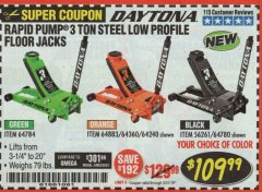 Harbor Freight Coupon DAYTONA RAPID PUMP 3 TON STEEL LOW PROFILE FLOOR JACKS Lot No. 64360/64883/64240/64784/56261/64780 Expired: 3/31/19 - $109.99