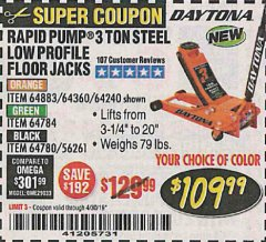 Harbor Freight Coupon DAYTONA RAPID PUMP 3 TON STEEL LOW PROFILE FLOOR JACKS Lot No. 64360/64883/64240/64784/56261/64780 Expired: 4/30/19 - $109.99