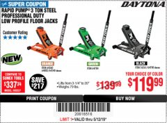 Harbor Freight Coupon DAYTONA RAPID PUMP 3 TON STEEL LOW PROFILE FLOOR JACKS Lot No. 64360/64883/64240/64784/56261/64780 Expired: 5/12/19 - $119.99
