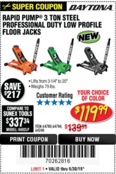 Harbor Freight Coupon DAYTONA RAPID PUMP 3 TON STEEL LOW PROFILE FLOOR JACKS Lot No. 64360/64883/64240/64784/56261/64780 Expired: 6/30/19 - $119.99