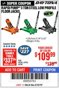 Harbor Freight Coupon DAYTONA RAPID PUMP 3 TON STEEL LOW PROFILE FLOOR JACKS Lot No. 64360/64883/64240/64784/56261/64780 Expired: 6/16/19 - $109.99