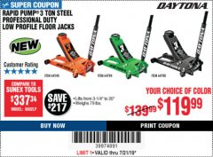 Harbor Freight Coupon DAYTONA RAPID PUMP 3 TON STEEL LOW PROFILE FLOOR JACKS Lot No. 64360/64883/64240/64784/56261/64780 Expired: 7/21/19 - $119.99