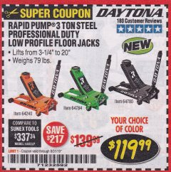 Harbor Freight Coupon DAYTONA RAPID PUMP 3 TON STEEL LOW PROFILE FLOOR JACKS Lot No. 64360/64883/64240/64784/56261/64780 Expired: 8/31/19 - $119.99