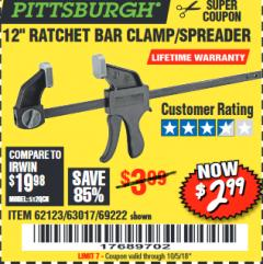 "Harbor Freight Coupon 12"" RATCHET BAR CLAMP/SPREADER Lot No. 46807/68975/69221/69222/62123/63017 Expired: 10/5/18 - $2.99"