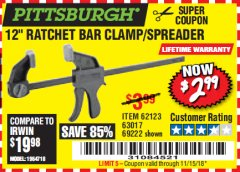 "Harbor Freight Coupon 12"" RATCHET BAR CLAMP/SPREADER Lot No. 46807/68975/69221/69222/62123/63017 Expired: 11/15/18 - $2.99"