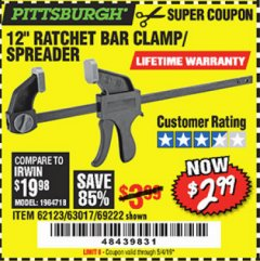 "Harbor Freight Coupon 12"" RATCHET BAR CLAMP/SPREADER Lot No. 46807/68975/69221/69222/62123/63017 Expired: 5/4/19 - $2.99"