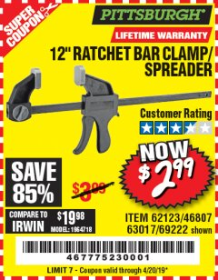 "Harbor Freight Coupon 12"" RATCHET BAR CLAMP/SPREADER Lot No. 46807/68975/69221/69222/62123/63017 Expired: 4/20/19 - $2.99"
