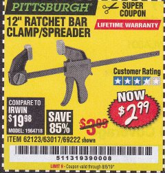 "Harbor Freight Coupon 12"" RATCHET BAR CLAMP/SPREADER Lot No. 46807/68975/69221/69222/62123/63017 Expired: 8/8/19 - $2.99"