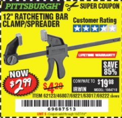 "Harbor Freight Coupon 12"" RATCHET BAR CLAMP/SPREADER Lot No. 46807/68975/69221/69222/62123/63017 Expired: 10/27/19 - $2.99"