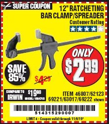 "Harbor Freight Coupon 12"" RATCHET BAR CLAMP/SPREADER Lot No. 46807/68975/69221/69222/62123/63017 Expired: 11/9/19 - $2.99"