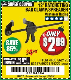 "Harbor Freight Coupon 12"" RATCHET BAR CLAMP/SPREADER Lot No. 46807/68975/69221/69222/62123/63017 Expired: 1/25/20 - $2.99"