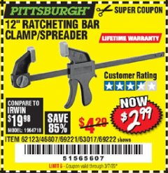 "Harbor Freight Coupon 12"" RATCHET BAR CLAMP/SPREADER Lot No. 46807/68975/69221/69222/62123/63017 Expired: 3/7/20 - $2.99"