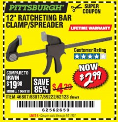 "Harbor Freight Coupon 12"" RATCHET BAR CLAMP/SPREADER Lot No. 46807/68975/69221/69222/62123/63017 Expired: 6/21/20 - $2.99"