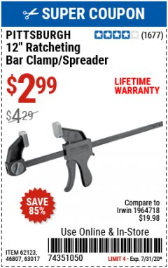"Harbor Freight Coupon 12"" RATCHET BAR CLAMP/SPREADER Lot No. 46807/68975/69221/69222/62123/63017 Expired: 7/31/20 - $2.99"