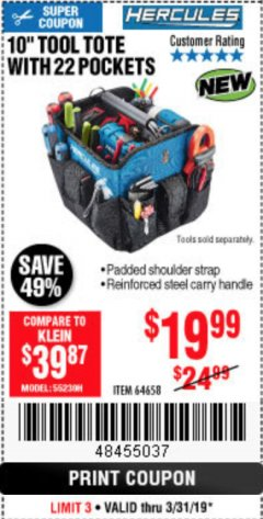 "Harbor Freight Coupon HERCULES 10"" TOOL TOTE WITH 22 POCKETS Lot No. 64658 Expired: 3/31/19 - $19.99"