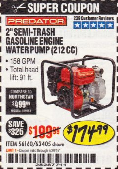 "Harbor Freight Coupon 2"" SEMI-TRASH GASOLINE ENGINE WATER PUMP 212CC Lot No. 56160 Expired: 6/30/19 - $174.99"