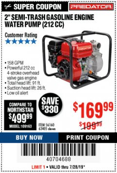 "Harbor Freight Coupon 2"" SEMI-TRASH GASOLINE ENGINE WATER PUMP 212CC Lot No. 56160 Expired: 7/28/19 - $169.99"