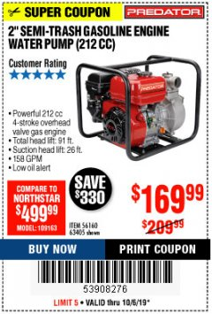 "Harbor Freight Coupon 2"" SEMI-TRASH GASOLINE ENGINE WATER PUMP 212CC Lot No. 56160 Expired: 10/6/19 - $169.99"