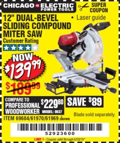 "Harbor Freight Coupon 12"" DUAL-BEVEL SLIDING COMPOUND MITER SAW Lot No. 61970/69684/61969 Valid Thru: 6/28/19 - $139.99"