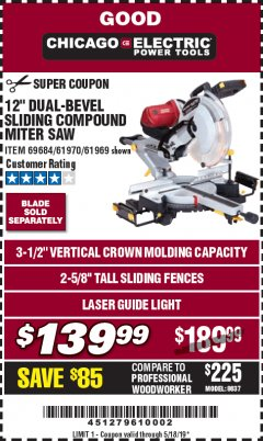 "Harbor Freight Coupon 12"" DUAL-BEVEL SLIDING COMPOUND MITER SAW Lot No. 61970/69684/61969 Valid Thru: 5/18/19 - $139.99"