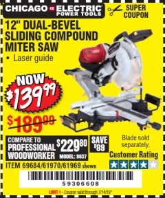 "Harbor Freight Coupon 12"" DUAL-BEVEL SLIDING COMPOUND MITER SAW Lot No. 61970/69684/61969 Valid Thru: 7/14/19 - $139.99"