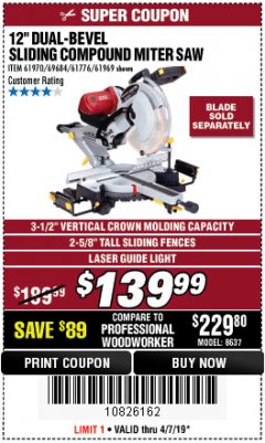 "Harbor Freight Coupon 12"" DUAL-BEVEL SLIDING COMPOUND MITER SAW Lot No. 61970/69684/61969 Expired: 4/7/19 - $139.99"
