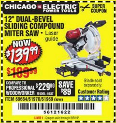 "Harbor Freight Coupon 12"" DUAL-BEVEL SLIDING COMPOUND MITER SAW Lot No. 61970/69684/61969 Valid Thru: 8/5/19 - $139.99"