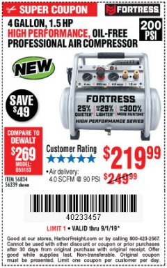 Harbor Freight Coupon FORTRESS 4 GALLON, 1.5 HP, 200 PSI OIL-FREE PROFESSIONAL AIR COMPRESSOR Lot No. 56339 Expired: 9/1/19 - $219.99