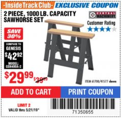 Harbor Freight ITC Coupon TWO PIECE FOLDABLE SAW HORSE SET Lot No. 61700/41577 Dates Valid: 12/31/69 - 5/21/19 - $29.99
