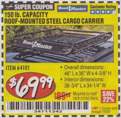 Harbor Freight Coupon 150 LB. ROOF CARGO CARRIER Lot No. 64101 EXPIRES: 7/5/20 - $69.99