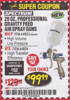 Harbor Freight Coupon SPECTRUM PROFESSIONAL HTE COMPLIANT 20 OZ. GRAVITY FEED SPRAY GUN Lot No. 64824 Expired: 8/31/19 - $99.99