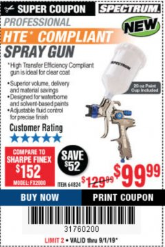 Harbor Freight Coupon SPECTRUM PROFESSIONAL HTE COMPLIANT 20 OZ. GRAVITY FEED SPRAY GUN Lot No. 64824 Expired: 9/1/19 - $99.99