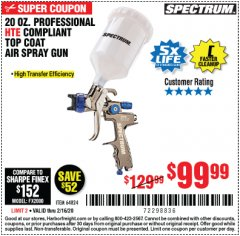 Harbor Freight Coupon SPECTRUM PROFESSIONAL HTE COMPLIANT 20 OZ. GRAVITY FEED SPRAY GUN Lot No. 64824 Expired: 2/16/20 - $99.99