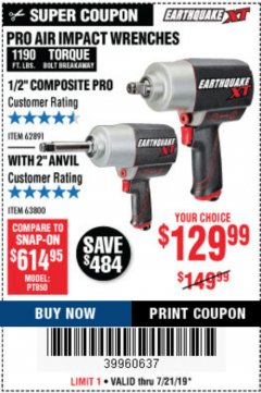 "Harbor Freight Coupon AIR IMPACT WRENCHES - 1/2"" PRO WRENCH OR 1/2"" PRO WRENCH WITH 2"" EXTENDED ANVIL Lot No. 62627/68424/62746 Expired: 7/21/19 - $129.99"