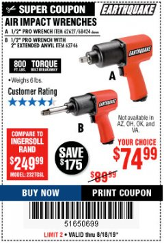 "Harbor Freight Coupon AIR IMPACT WRENCHES - 1/2"" PRO WRENCH OR 1/2"" PRO WRENCH WITH 2"" EXTENDED ANVIL Lot No. 62627/68424/62746 Expired: 8/18/19 - $74.99"