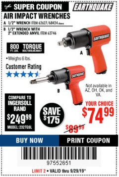 "Harbor Freight Coupon AIR IMPACT WRENCHES - 1/2"" PRO WRENCH OR 1/2"" PRO WRENCH WITH 2"" EXTENDED ANVIL Lot No. 62627/68424/62746 Expired: 9/29/19 - $74.99"