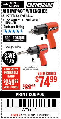 "Harbor Freight Coupon AIR IMPACT WRENCHES - 1/2"" PRO WRENCH OR 1/2"" PRO WRENCH WITH 2"" EXTENDED ANVIL Lot No. 62627/68424/62746 Expired: 10/20/19 - $74.99"