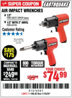 "Harbor Freight Coupon AIR IMPACT WRENCHES - 1/2"" PRO WRENCH OR 1/2"" PRO WRENCH WITH 2"" EXTENDED ANVIL Lot No. 62627/68424/62746 Expired: 1/19/20 - $74.99"