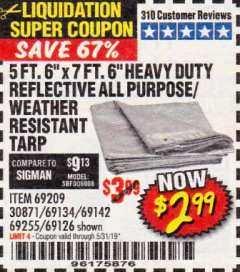 "Harbor Freight Coupon 5 FT. 6"" X 7 FT. 6"" HEAVY DUTY REFLECTIVE ALL PURPOSE / WEATHER RESISTANT TARP Lot No. 69209/30874/69134/69142/69255/69126 EXPIRES: 5/31/19 - $2.99"