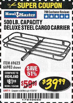 Harbor Freight Coupon 500 LB. CAPACITY DELUXE STEEL CARGO CARRIER Lot No. 69623/66983 Valid Thru: 4/30/19 - $39.99