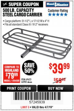 Harbor Freight Coupon 500 LB. CAPACITY DELUXE STEEL CARGO CARRIER Lot No. 69623/66983 Expired: 4/7/19 - $39.99
