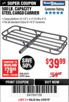 Harbor Freight Coupon 500 LB. CAPACITY DELUXE STEEL CARGO CARRIER Lot No. 69623/66983 Valid Thru: 4/28/19 - $39.99