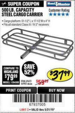 Harbor Freight Coupon 500 LB. CAPACITY DELUXE STEEL CARGO CARRIER Lot No. 69623/66983 EXPIRES: 5/31/19 - $37.99