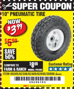 "Harbor Freight Coupon 10"" PNEUMATIC TIRE WITH WHITE HUB Lot No. 62698 69385 62388 62409 30900 Expired: 7/14/19 - $3.99"