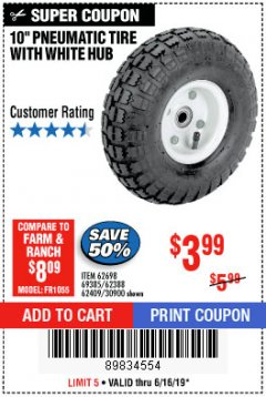 "Harbor Freight Coupon 10"" PNEUMATIC TIRE WITH WHITE HUB Lot No. 62698 69385 62388 62409 30900 Expired: 6/16/19 - $3.99"