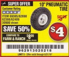 "Harbor Freight Coupon 10"" PNEUMATIC TIRE WITH WHITE HUB Lot No. 62698 69385 62388 62409 30900 Valid Thru: 8/31/19 - $4"