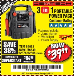 Harbor Freight Coupon 3 IN 1 PORTABLE POWER PACK  Lot No. 56349/38391/62376/64083/62306 Expired: 5/18/19 - $39.99