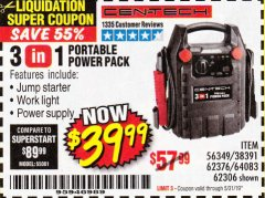 Harbor Freight Coupon 3 IN 1 PORTABLE POWER PACK  Lot No. 56349/38391/62376/64083/62306 EXPIRES: 5/31/19 - $39.99